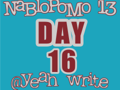 BlogHer's NaBloPoMo at yeah write—Day 16: My Slice of Life