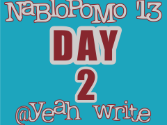 BlogHer's NaBloPoMo at yeah write: Day 2—tips and tricks to a successful NaBloPoMo run