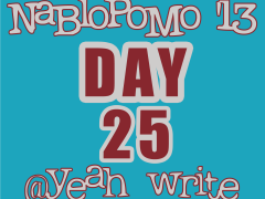 BlogHer's NaBloPoMo at yeah write—Day 25: The Mysteries of Blogging