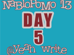 BlogHer's NaBloPoMo at yeah write: Day 5—one year ago yesterday