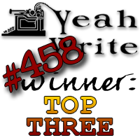 YeahWrite Top Three Winner's Badge for Week 458
